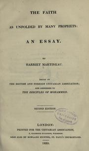 Cover of: The faith as unfolded by many prophets by Martineau, Harriet