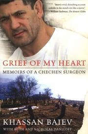 Cover of: Grief of My Heart by Khassan, M.D. Baiev