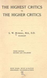 Cover of: The highest critics vs. the higher critics by L. W. Munhall
