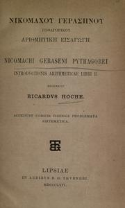 Cover of: Nicomachi Geraseni Pythagorei introductionis arithmeticae libri II | Nicomachus of Gerasa.
