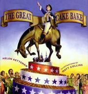 Cover of: The great cake bake | Helen Ketteman
