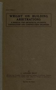 Cover of: Wright on building arbitrations | George Alexander Wright