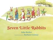 Cover of: Seven Little Rabbits by John E. Becker