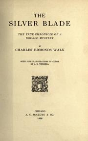 Cover of: The silver blade | Charles Edmonds Walk