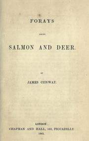 Cover of: Forays among salmon and deer by James Conway