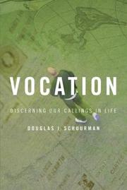 Cover of: Vocation by Douglas J. Schuurman