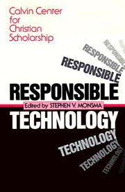 Cover of: Responsible Technology by Calvin Center for Christian Scholarship