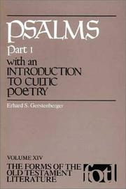 Cover of: Psalms, Part 1, with an Introduction to Cultic Poetry (Fotl) (Forms of the Old Testament Literature) by Erhard, S. Gerstenberger