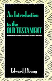 Cover of: An Introduction to the Old Testament by Edward J. Young