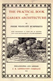 Cover of: The practical book of garden architecture | Humphreys, Phebe Westcott Mrs.
