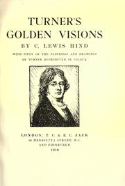 Cover of: Turner's golden visions by C. Lewis Hind