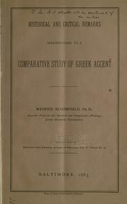 Cover of: Historical and critical remarks introductory to a comparative study of Greek accent | Maurice Bloomfield