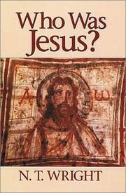 Cover of: Who was Jesus? by N. T. Wright