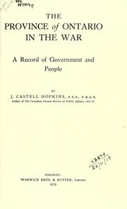 Cover of: The province of Ontario in the war | J. Castell Hopkins