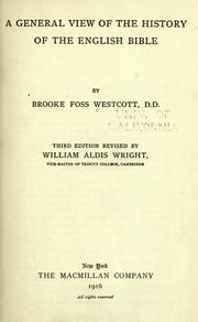 Cover of: A general view of the history of the English Bible | Brooke Foss Westcott