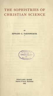 Cover of: The sophistries of Christian science | Edward Clarence Farnsworth