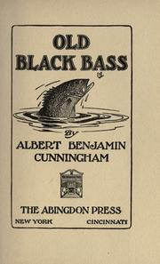 Cover of: Old Black bass | Cunningham, Albert Benjamin