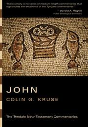 Cover of: The Gospel According to John | Colin G. Kruse