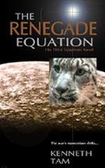 Cover of: The renegade equation | Kenneth Tam