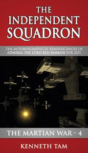 Cover of: The Independent Squadron by Kenneth Tam