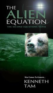 Cover of: The alien equation by Kenneth Tam