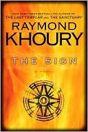 Cover of: The sign | Raymond Khoury