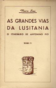 Cover of: As grandes vias da Lusitania by Mario Saa