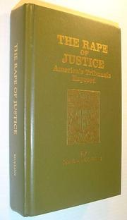 Cover of: The rape of justice by Eustace Clarence Mullins, Eustace Mullins