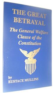 Cover of: The Great Betrayal by Eustace Clarence Mullins