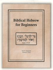 Cover of: Biblical Hebrew for Beginners by Paul E. Eickmann