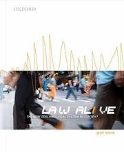 Cover of: Law Alive: The New Zealand Legal System in Context | Grant Morris