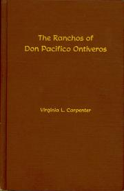 Cover of: The ranchos of Don Pacifico Ontiveros by Virginia L. Carpenter