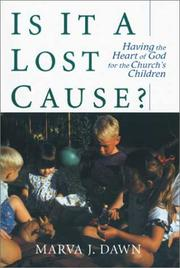 Cover of: Is it a lost cause? | Marva J. Dawn