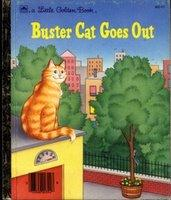Cover of: Buster Cat Goes Out by Golden Books