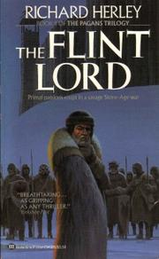 Cover of: The flint lord (The Pagan's Trilogy, Book 2) | Richard Herley