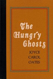 Cover of: The hungry ghosts | Joyce Carol Oates