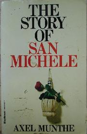 Cover of: THE STORY OF SAN MICHELE | AXEL MUNTHE