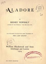 Cover of: Aladore | Newbolt, Henry John Sir