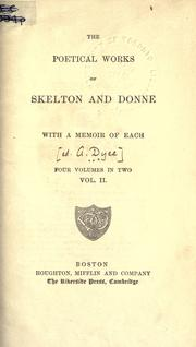 Cover of: The poetical works of Skelton and Donne, with a memoir of each by John Skelton