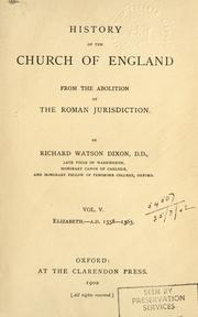 Cover of: History of the Church of England | Richard Watson Dixon