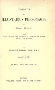 Cover of: Portraits of illustrious personages of Great Britain | Edmund Lodge