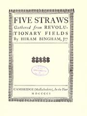 Cover of: Five straws gathered from Revolutionary fields by William Weeks