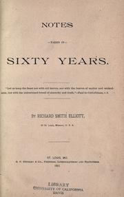 Cover of: Notes taken in sixty years by Richard Smith Elliott