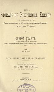 Cover of: The storage of electrical energy by Gaston Planté