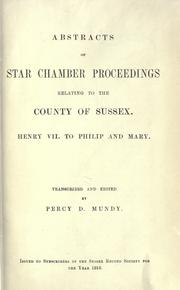 Abstracts of Star Chamber proceedings relating to the county of Sussex