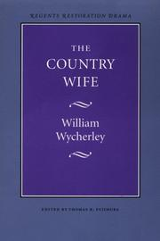 Cover of: The Country Wife by William Wycherley