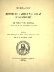 Cover of: The romance of Blonde of Oxford and Jehan of Dammartin | Philippe de Remi, sire de Beaumanoir
