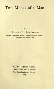 Cover of: Two moods of a man | Hutchinson, Horace G.