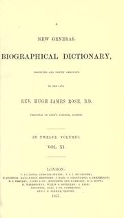 Cover of: A new general biographical dictionary by Rose, Hugh James