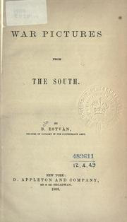 Cover of: War pictures from the South by Bela Estvàn